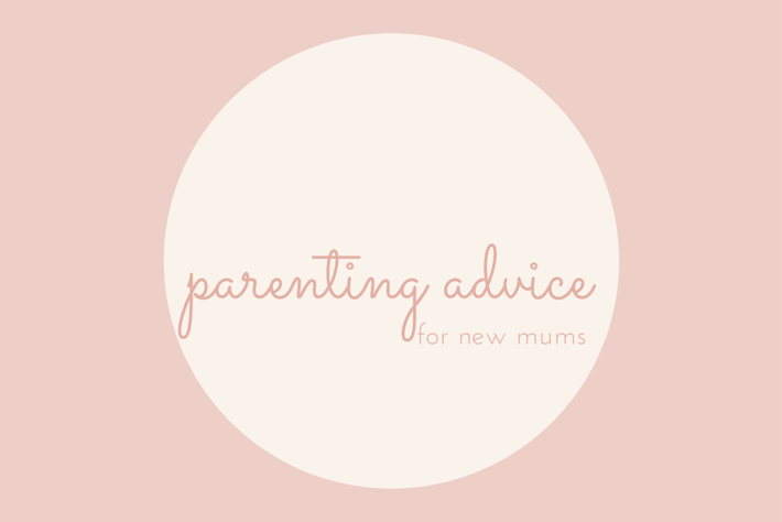 parenting advice for new mums